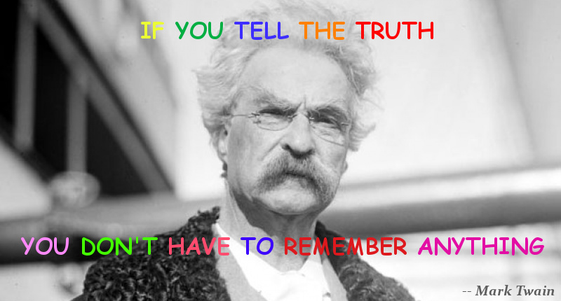 Mark Twain quote truth remember anything